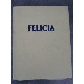 Curiosa Nerciat Félicia ou Mes fredaines, illustrée de 20 eaux-fortes coloriées à la main par l'artiste (André Collot). 1928