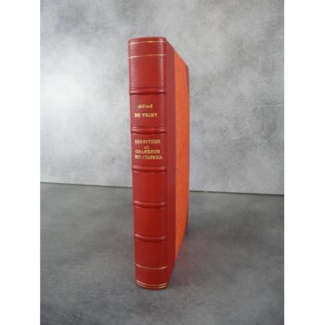 Vigny Alfred de Servitude et grandeur militaires numéroté sur velin 1926 état de neuf beau livre.