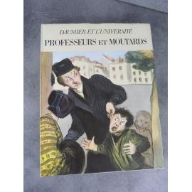 Daumier et l'université professeurs et Moutards André Sauret 1969 Vilo