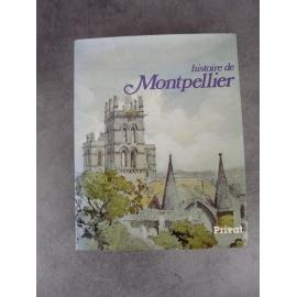 Histoire de Montpellier Privat collectif Schott médecine