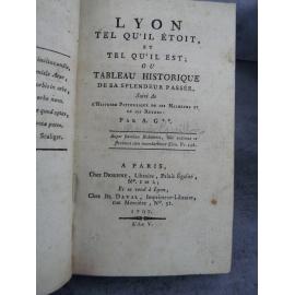 Lyon tel qu'il étoit et tel qu'il est Révolution An V 1797 par A G** [Aimé Guillon de Montléon]