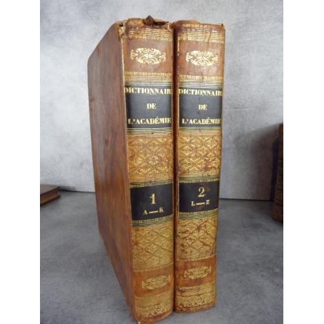 Dictionnaire de l'Académie Françoise, revu, corrigé et augmenté par l'Académie elle-même Paris Dupont 1832