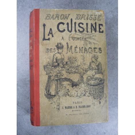 Brisse Baron La cuisisne à l'usage des ménages Reliure d'origine par Magnier vers 1880
