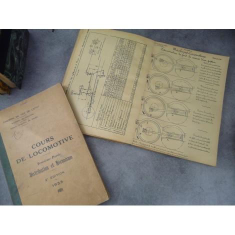 Cours de locomotive Texte et Atlas Distribution et mécanisme Ecole traction rouen Vapeur rare 1933