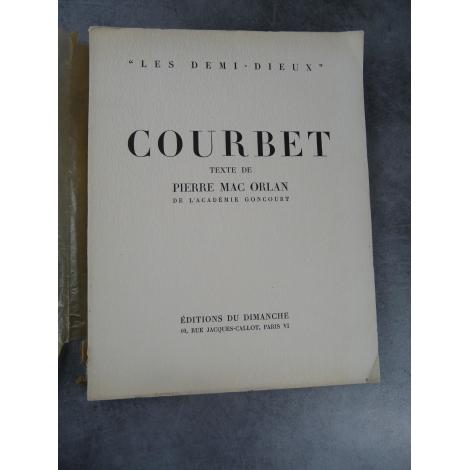Mac Orlan Courbet Les demi-dieux beau livre d'art à l'ancienne.