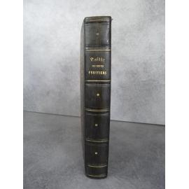 Hardy traité de la taille des arbres fruitiers description des greffes Paris 1853 Ecologie pomologie jardin.