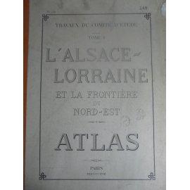 Grand Atlas Alsace Lorraine et frontière du Nord Est Paris 1918 Frontière France Allemagne XXII cartes complet