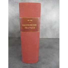 Ali Bab [Henri BABINSKI ] Gastronomie pratique études culinaires 1923 3eme édition originale très augmentée.