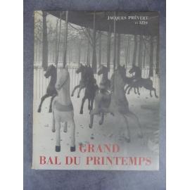 Prévert Jacques Bidermanas Izis Grand bal de printemps 1951 Edition originale Numérote belle condition