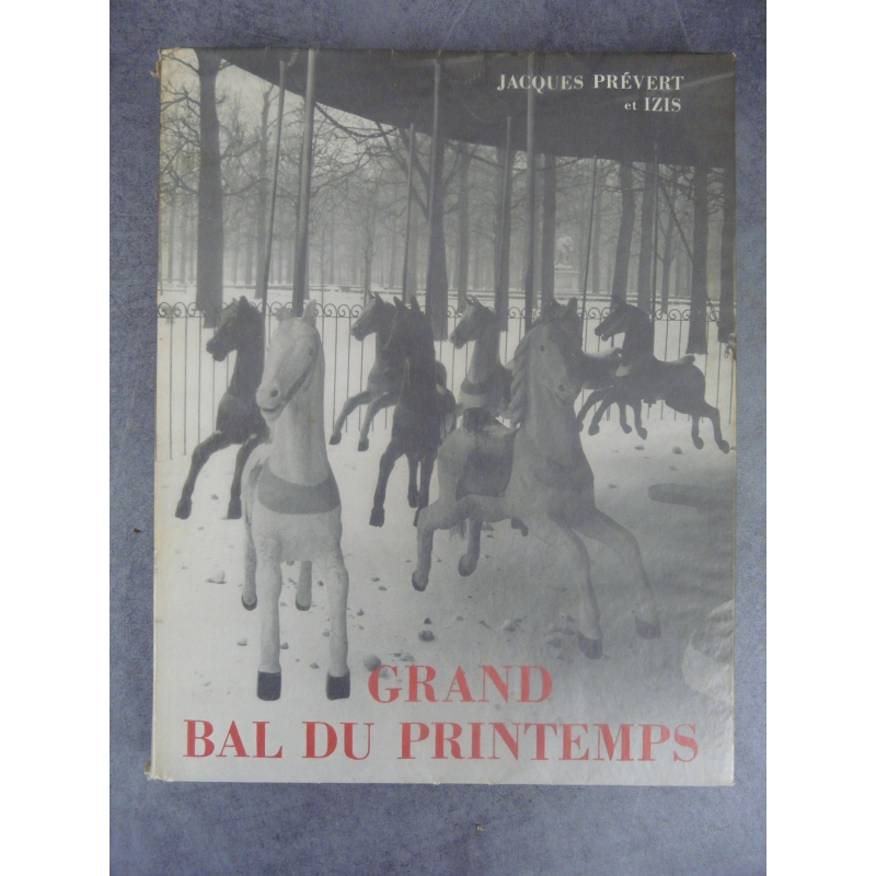 Détails Sur Prévert Jacques Bidermanas Izis Grand Bal De Printemps 1951 Edition Originale Nu