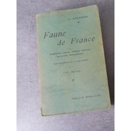 A Acloque Faune de France mammifères, oiseaux, poissons, reptiles, protochordes 1124 figures