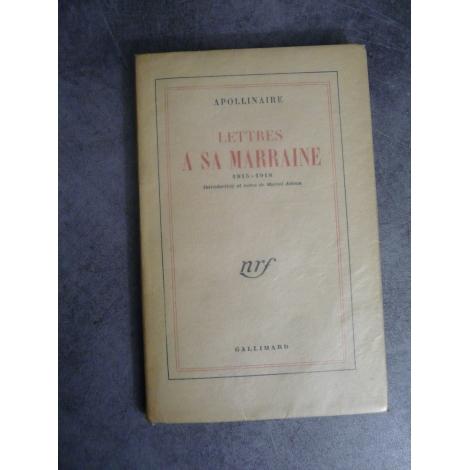 Apollinaire Guillaume lettres à sa marraine NRF 1951