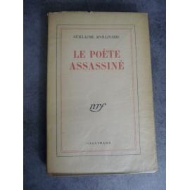 Apollinaire Guillaume le poète assassiné NRF 1947 bel exemplaire