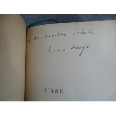 Victor Hugo, Religions et religion, L'Âne. Editions originales. 2 envois de Hugo à Aurélien Scholl