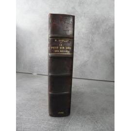 Duplay Le petit bon dieu des Béguins Saint Etienne 1890 Très rare roman local Saint jean de Bonnefont
