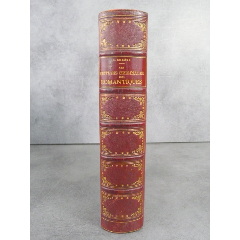 Derome L. Ccauseries d'un ami des livres Les éditions originales des romantiques Rouveyre 1886 Papier vergé de hollande.