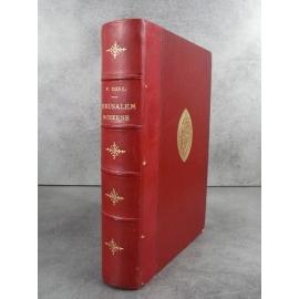 Conil Jérusalem Moderne Lyon Chez L'auteur 1894 Histoire catholique ville sainte Bien relié cuir, fer des Chartreux de Lyon