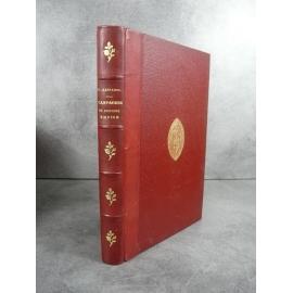 Gaffarel Campagnes du premier empire Napoléon Paris Hachette 1890 Bien relié cuir, fer des Chartreux de Lyon