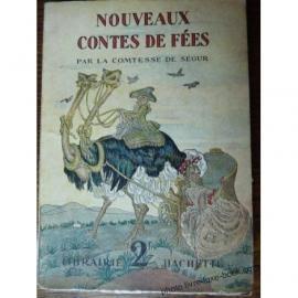 COMTESSE DE SEGUR NOUVEAUX CONTES DE FEES PECOUD 1934