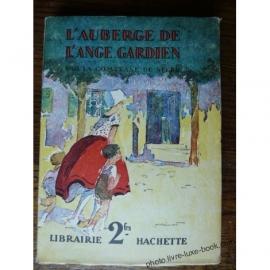 COMTESSE DE SEGUR L AUBERGE DE L ANGE GARDIEN PECOUD 1930