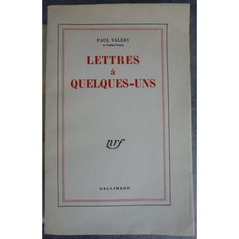 Paul Valery Lettres à quelques-uns Edition originale N° 31 des 65 papiers de hollande Van Gelder