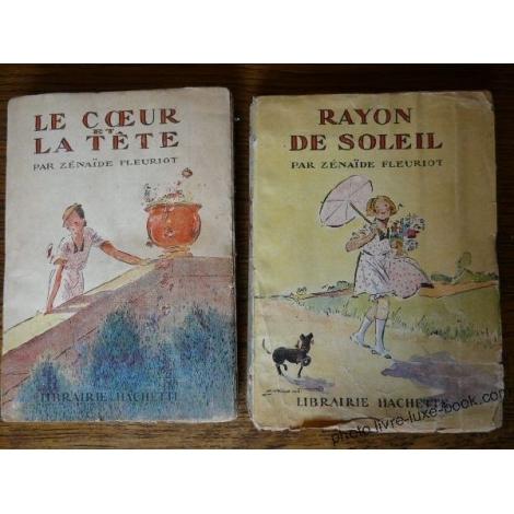 FLEURIOT ZENAÏDE RAYON DE SOLEIL ET LE COEUR ET LA TETE PECOUD ILLUSTRATEUR 1933 1934