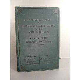 Feret Manuel Négociant en vin Maître de Chaix Edition originale 1896 Oenologie
