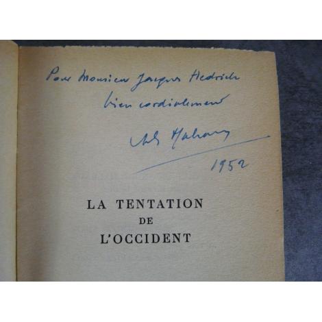 Malraux La tentation de l'occident avec dédicace signée bon exemplaire de ce grand texte