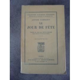 Tchékhov Antoine Le jour de fête édition originale française de Denis Roche parfaite condition sur pur fil