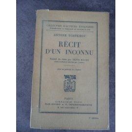 Tchékhov Antoine Récit d'un inconnu 1ere traduction française traduction de Denis Roche parfaite condition papier d'édition .