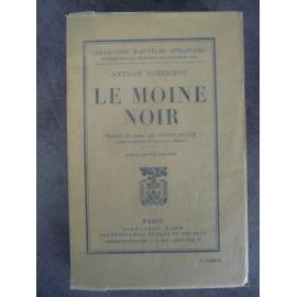 Tchékhov Antone [Anton] Le moine noir 1ere traduction française de Denis Roche parfaite condition papier d'édition .