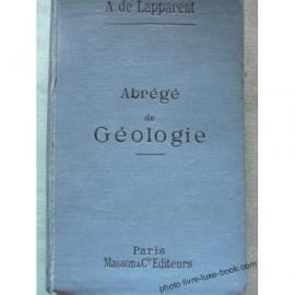 LAPPARENT ABREGE DE GEOLOGIE 141 FIGURES DANS LE TEXTE