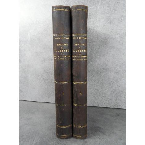 Huynes Don Jean Abbaye du mont saint Michel Histoire générale Edition originale 1872 très rare Bretagne Normandie