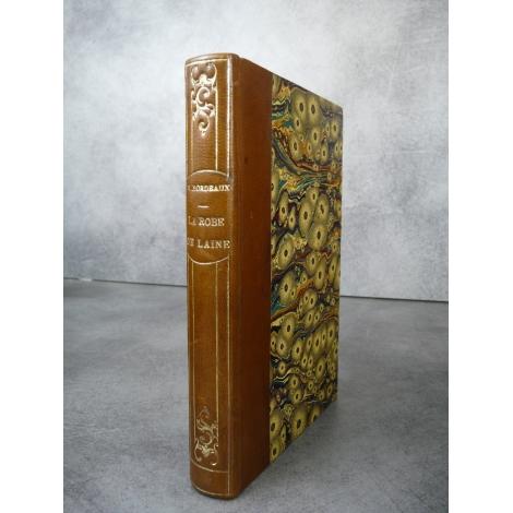 Henry Bordeaux La robe de laine plon 1910 bon exemplaire parfait état