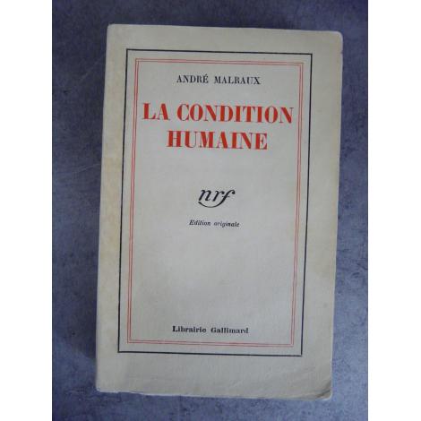 Malraux La condition humaine 1933 Edition originale numéroté sur pur fil bon exemplaire