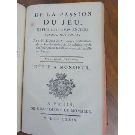 Dussaulx de la passion du jeu Edition originale 1779 complet 2 parties en 1 volume.