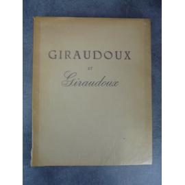 TOUSSAINT Franz GIRAUDOUX ET GIRAUDOUX 1948 Edition originale, non coupé sur beau papier lana.