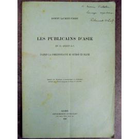 Laurent-Vibert Robert Les publicains d'Asie en 51 avant J.C. Rare plaquette Dédicace à Vialetton