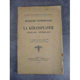 Lacoste André La Kératoplastie Autoplastie Hétéroplastie Ophtalmologie Cornée Dédicace à Vialleton