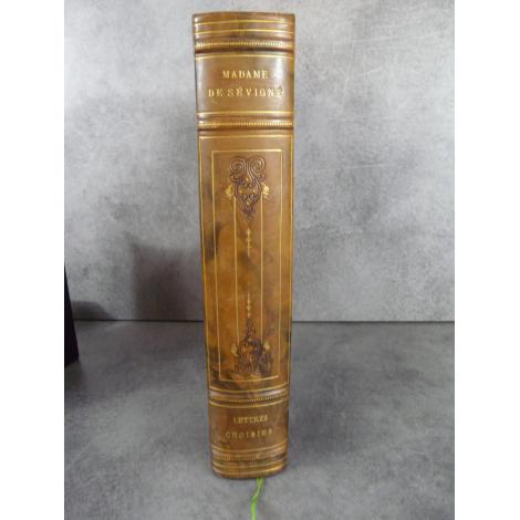 Madame de Sévigné Lettres choisies Portraits de Staal Paris Garnier Frères Exempalire très pur sur beau papier.