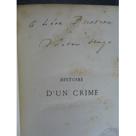 Victor Hugo, Histoire d'un crime envoi signé de Hugo à Bienvenu Léon dit Touchatout