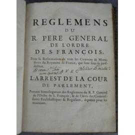 Reglemens [Reglement] du R.Père Géneral de l'ordre saint françois 1672, réformation de tous les convens [couvents] monastères