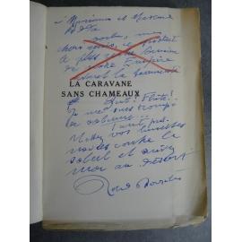 Dorgelès Roland La caravanne sans chameaux N° 7 Originale sur Hollande envoi de l'auteur non coupé
