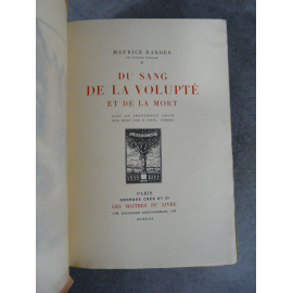 Maurice Barrès Du sang de la volupté et de la mort Maîtres du Livre Georges Crès 1913 Numéroté sur papier de Rives