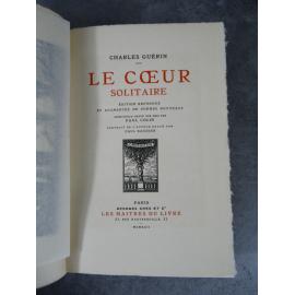 Charles Guérin Le Coeur solitaire Maîtres du Livre Georges Crès 1922 Numéroté sur papier de Rives très frais
