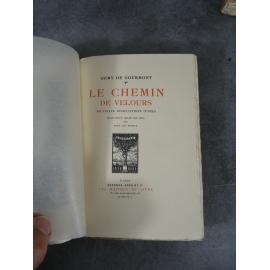 Remy de Gourmont Paul de Pidoll Le chemin de Velours Maîtres du Livre Georges Crès 1923 Numéroté sur papier vergé de Rives