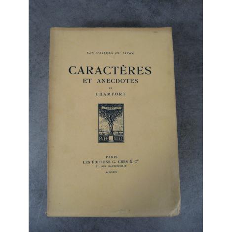 Chamfort Caractères et anecdotes Maîtres du Livre Georges Crès 1924 Numéroté sur papier de Rives