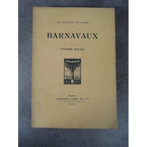 Pierre Mille Barnavaux Maîtres du Livre Georges Crès 1921 Numéroté sur papier de Rives