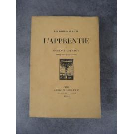 Gustave Geffroy Bernard Naudin L'Apprentie Maîtres du Livre Georges Crès 1920 Numéroté sur papier de Rives