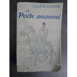 Apollinaire Guillaume Le poète assassiné Edition originale 1916 bibliothèque des curieux